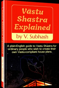 Book cover: Vastu Shastra Explained