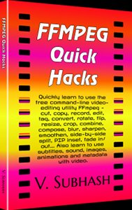 Book cover: FFMPEG Quick Hacks